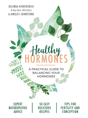 Healthy Hormones: A practical guide to balancing your hormones Cover Image