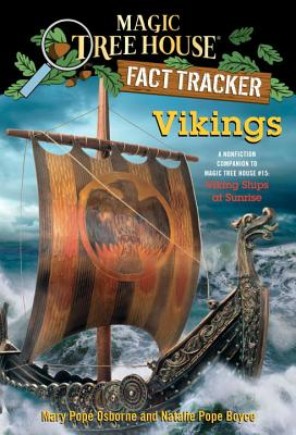 Vikings: A Nonfiction Companion to Magic Tree House #15: Viking Ships at Sunrise (Magic Tree House (R) Fact Tracker #33) Cover Image
