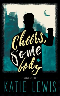Cover for Cheers, Somebody