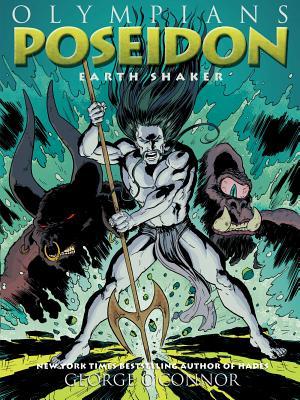 Olympians: Poseidon: Earth Shaker Cover Image