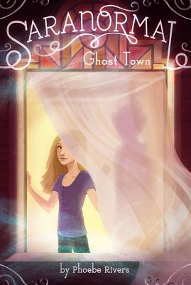 Ghost Town (Saranormal #1) Cover Image