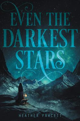 Even the Darkest Stars Cover Image