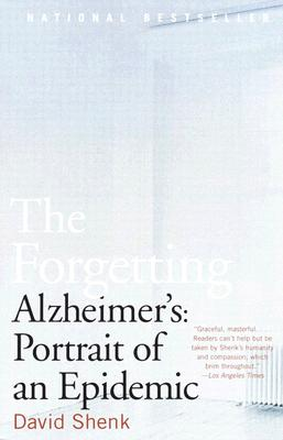 The Forgetting: Alzheimer's: Portrait of an Epidemic Cover Image