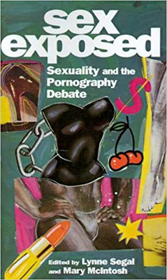 Sex Exposed: Sexuality and the Pornography Debate Cover Image