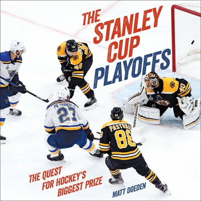The Stanley Cup Playoffs: The Quest for Hockey's Biggest Prize (Spectacular Sports) Cover Image
