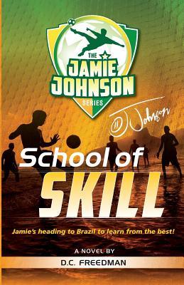School of Skill (Jamie Johnson #2) Cover Image