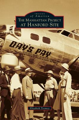 Manhattan Project at Hanford Site Cover Image
