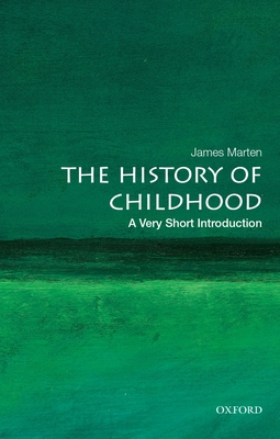 The History of Childhood: A Very Short Introduction Cover Image