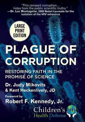 Plague of Corruption: Restoring Faith in the Promise of Science (Children's Health Defense) Cover Image