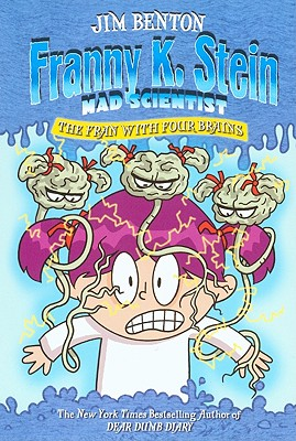 The Fran with Four Brains (Franny K. Stein #6) Cover Image