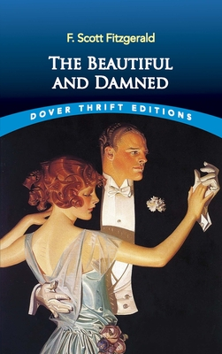 The Beautiful and Damned (Dover Thrift Editions) Cover Image