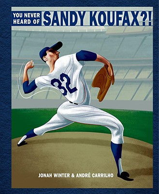 You Never Heard of Sandy Koufax?! Cover