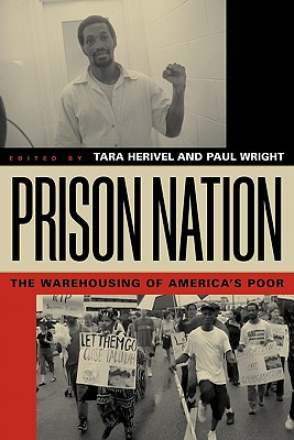 Prison Nation: The Warehousing of America's Poor Cover Image