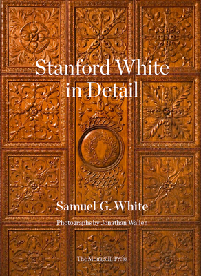 Stanford White in Detail Cover Image