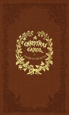 A Christmas Carol: A Facsimile of the Original 1843 Edition in Full Color Cover Image