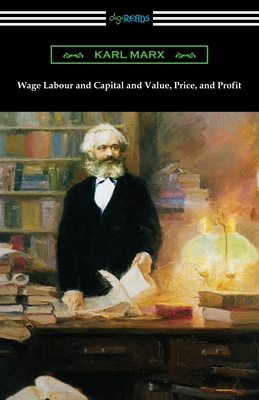 Wage Labour and Capital and Value, Price, and Profit Cover Image