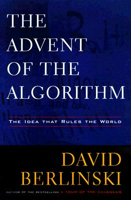 The Advent of  the Algorithm: The Idea that Rules the World Cover Image