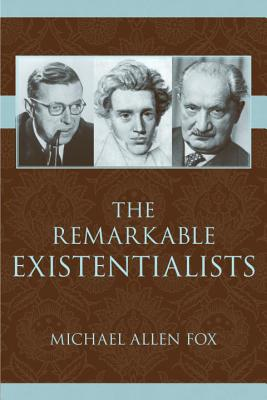The Remarkable Existentialists Cover