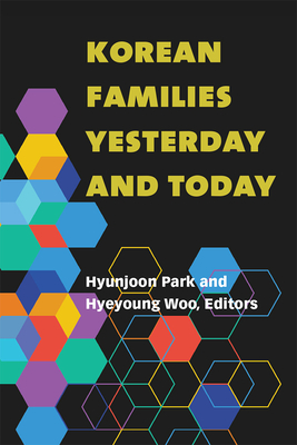 Korean Families Yesterday and Today (Perspectives On Contemporary Korea) Cover Image