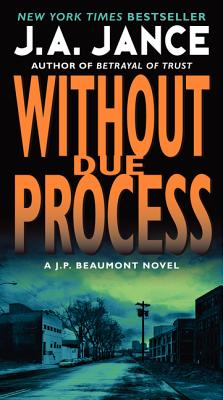 Without Due Process: A J.P. Beaumont Novel Cover Image