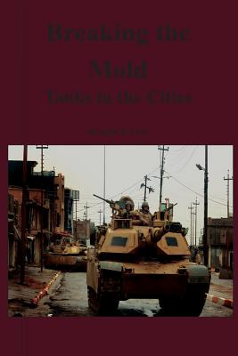Breaking the Mold: Tanks in the Cities Cover Image