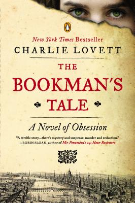 The Bookman's Tale: A Novel of Obsession Cover Image