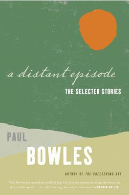 A Distant Episode: The Selected Stories Cover Image