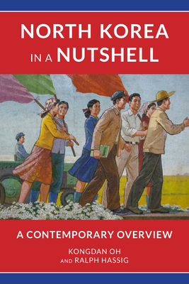 North Korea in a Nutshell: A Contemporary Overview Cover Image