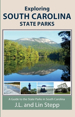 Exploring South Carolina State Parks Cover Image