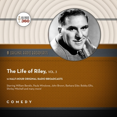 The Life of Riley, Vol. 3 Lib/E Cover Image