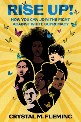 Rise Up!: How You Can Join the Fight Against White Supremacy Cover Image