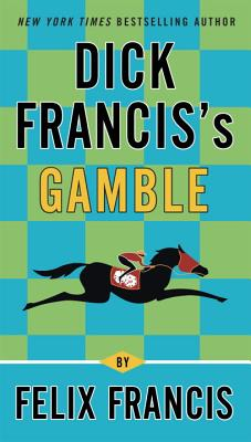 Dick Francis's Gamble Cover