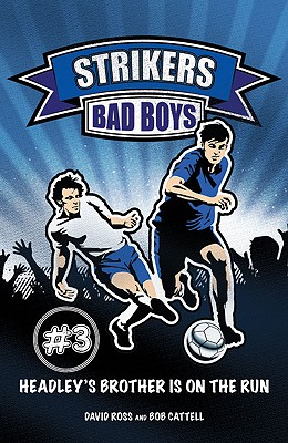 Strikers: Bad Boys Cover Image