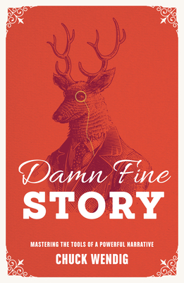 Damn Fine Story: Mastering the Tools of a Powerful Narrative Cover Image