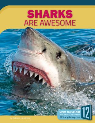 Cover for Sharks Are Awesome (Animals Are Awesome)