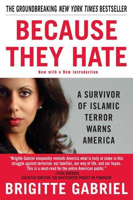 Because They Hate: A Survivor of Islamic Terror Warns America Cover Image