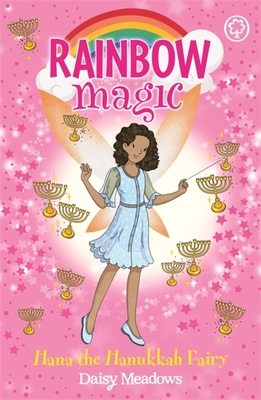 Rainbow Magic: Hana the Hanukkah Fairy: The Festival Fairies Book 2 Cover Image