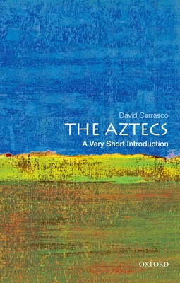 The Aztecs: A Very Short Introduction Cover Image