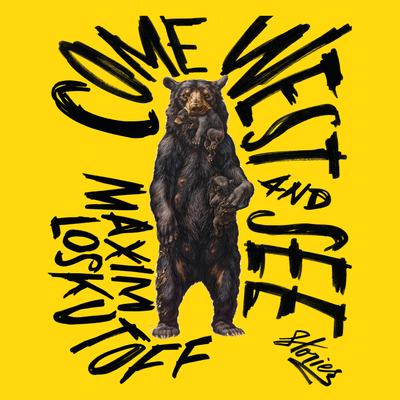 Come West and See: Stories Cover Image