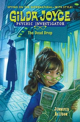 Gilda Joyce: the Dead Drop Cover Image