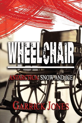 Wheelchair: Antarctica. Snow and Ice Cover Image