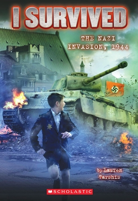 I Survived the Nazi Invasion, 1944 (I Survived #9) Cover Image
