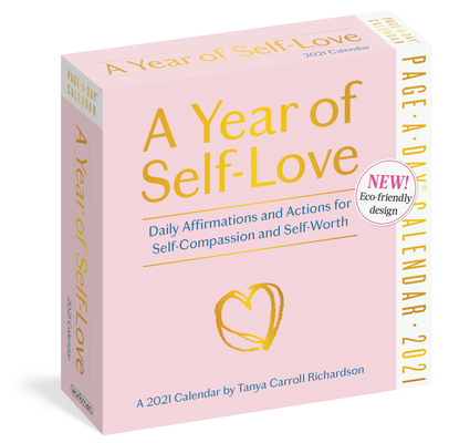 A Year of Self-Love Page-A-Day Calendar 2021: Daily Affirmations and Actions for Self-Compassion and Self-Worth Cover Image
