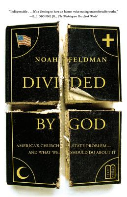 Divided by God: America's Church-State Problem--And What We Should Do about It Cover Image