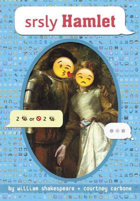 srsly Hamlet (OMG Shakespeare #1) Cover Image