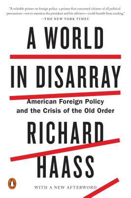 A World in Disarray: American Foreign Policy and the Crisis of the Old Order Cover Image