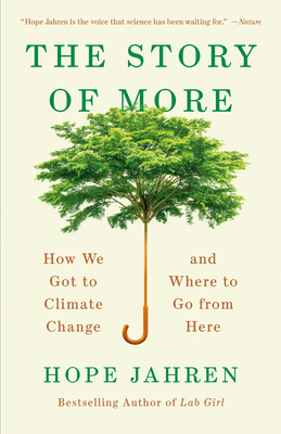 The Story of More: How We Got to Climate Change and Where to Go from Here Cover Image