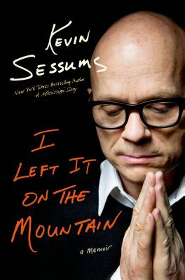 I Left It on the Mountain: A Memoir Cover Image