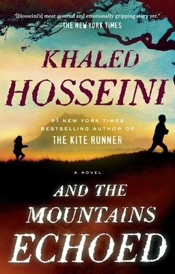 And the Mountains EchoedKhaled Hosseini