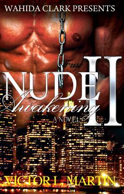 Nude Awakening II: : Still Nude (Wahida Clark Presents) Cover Image